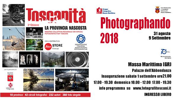 "Photographando 2018 Mostra Toscanità ""La provincia nascosta"""